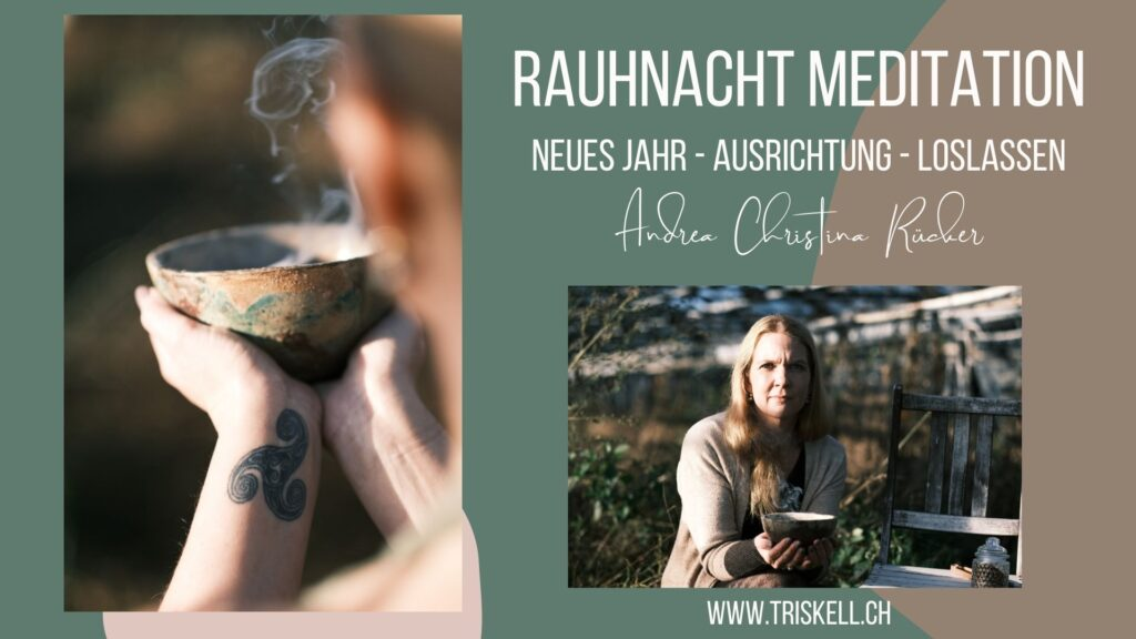 RAUHNACHT – MEDITATION